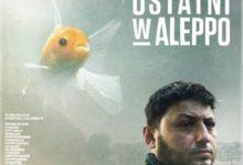 Photo of Filmoterapia z Sensem: Ostatni w Aleppo