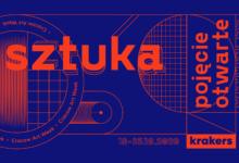 Photo of Cracow Art Week KRAKERS: Sztuka pojęcie otwarte | 18-25.10.2020