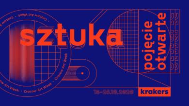 Photo of Cracow Art Week KRAKERS: Sztuka pojęcie otwarte   18-25.10.2020